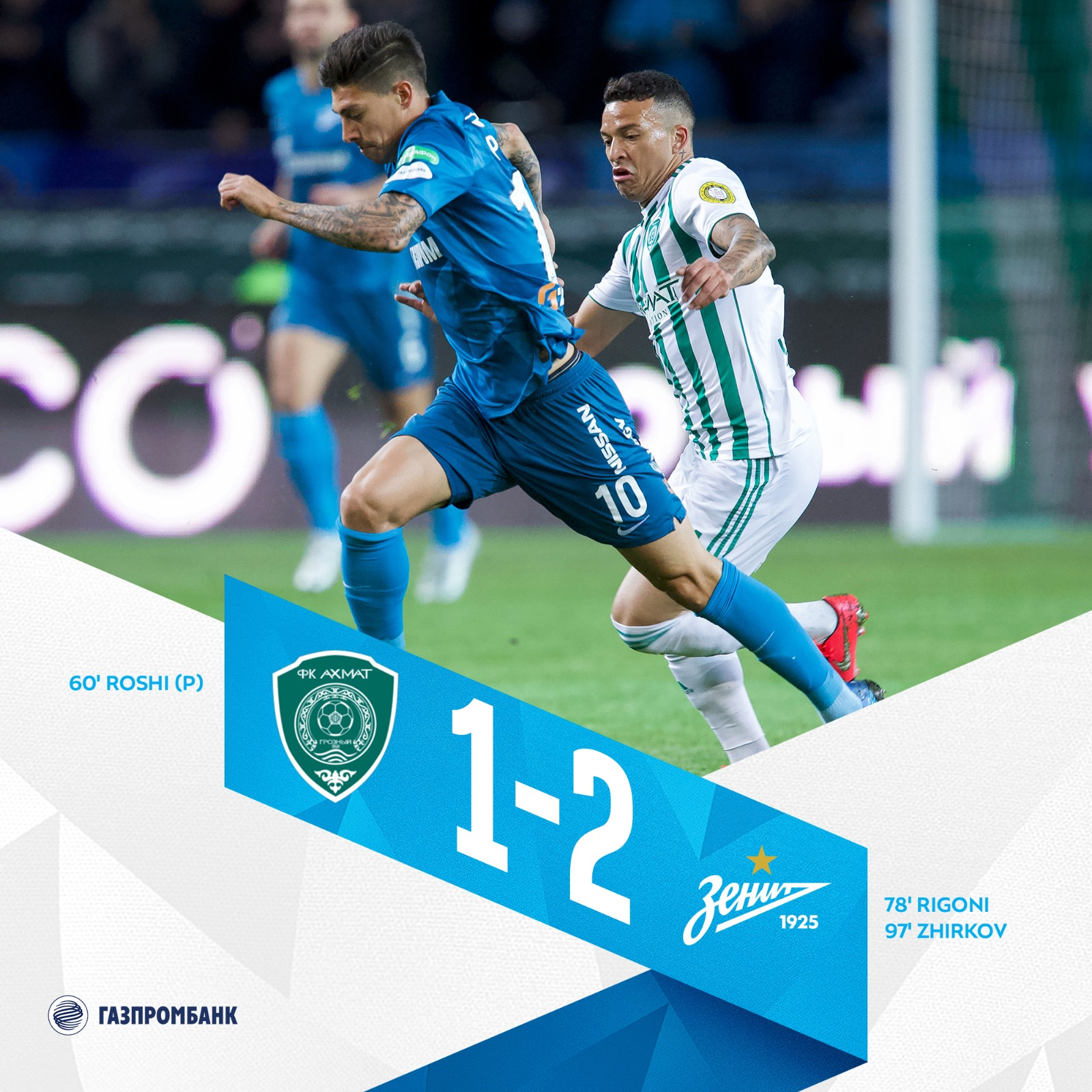 Akhmat 1-2 Zenit: Match Report